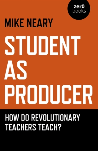 Student as Producer
