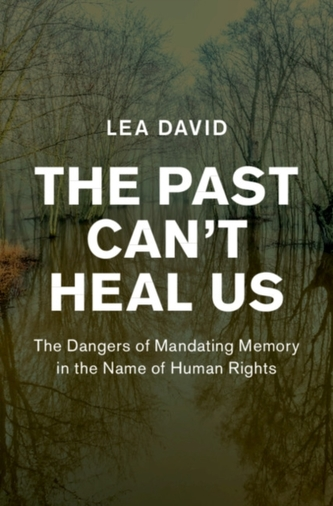 The Past Can\'t Heal Us
