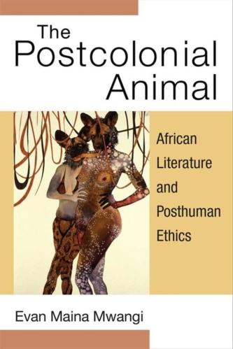 The Postcolonial Animal