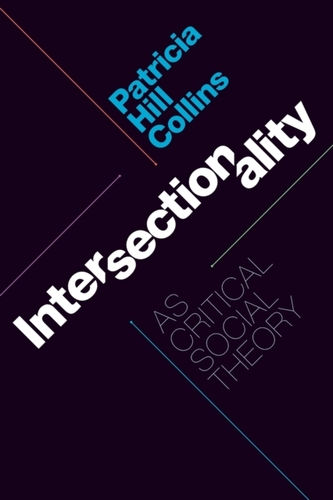 Intersectionality as Critical Social Theory