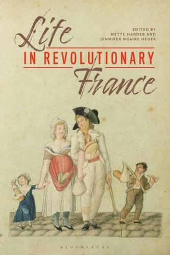 Life in Revolutionary France