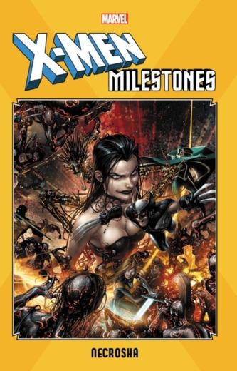 X-men Milestones: Necrosha