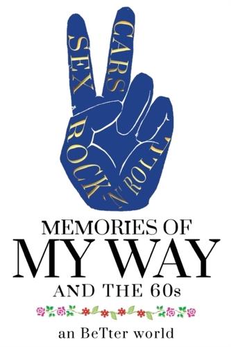 Memories of My Way!