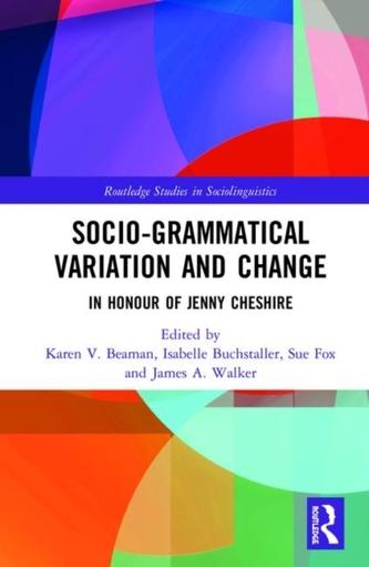 Advancing Socio-grammatical Variation and Change