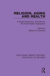 Religion, Aging and Health
