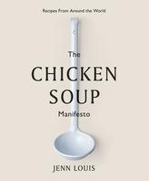 The Chicken Soup Manifesto