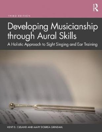 Developing Musicianship through Aural Skills