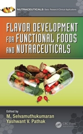 Flavor Development for Functional Foods and Nutraceuticals