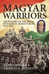 Magyar Warriors, Volume 1