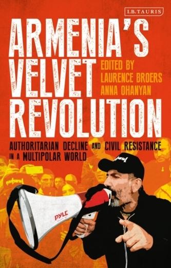 Armenia\'s Velvet Revolution