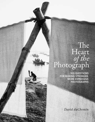 The Heart of the Photograph