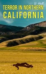 TERROR IN NORTHERN CALIFORNIA