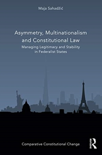 Asymmetry, Multinationalism and Constitutional Law