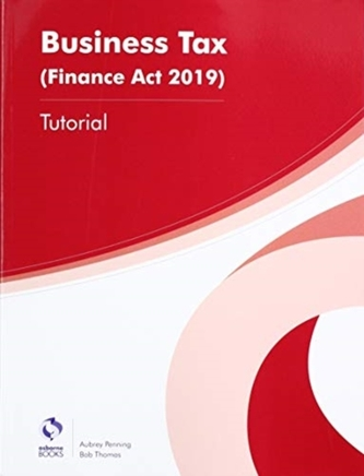 BUSINESS TAX TUTORIAL (FA2019)