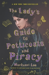 The Lady\'s Guide to Petticoats and Piracy