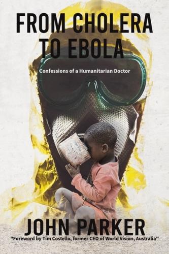 From Cholera to Ebola