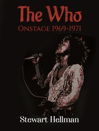 WHO ONSTAGE 19691971