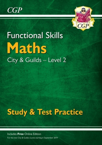 New Functional Skills Maths: City & Guilds Level 2 - Study & Test Practice (for 2020 & beyond)
