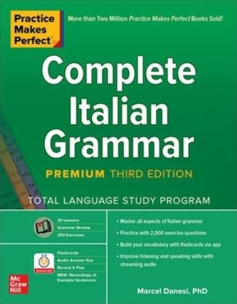 Practice Makes Perfect: Complete Italian Grammar, Premium Third Edition