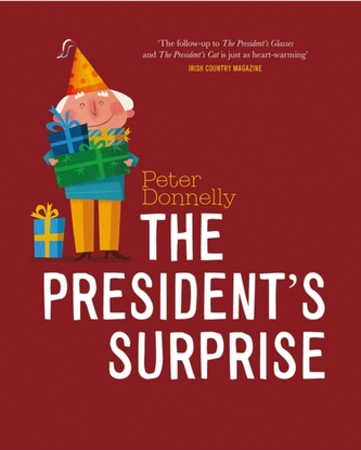 The President\'s Surprise