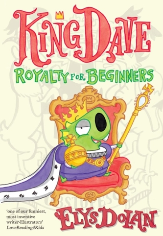 King Dave: Royalty for Beginners