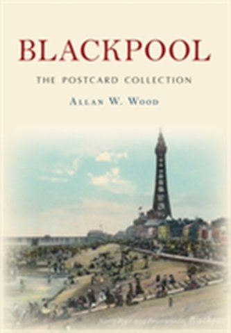 Blackpool The Postcard Collection