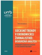 Súčasné trendy v ekonomickej žurnalistike: diskurzná analýza