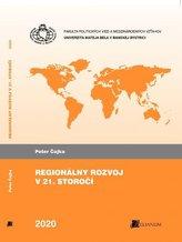 Regionálny rozvoj v 21. storočí