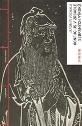 Konfucius v zrcadle Sebraných výroků