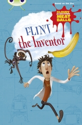 Bug Club Independent Fiction Year Two  Gold A Cloudy with a Chance of Meatballs: Flint the Inventor