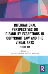 International Perspectives on Disability Exceptions in Copyright Law and the Visual Arts