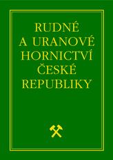 Rudné a uranové hornictví České republiky