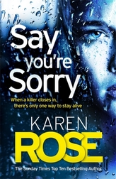 Say You\'re Sorry (The Sacramento Series Book 1)