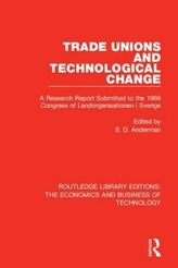 Trade Unions and Technological Change