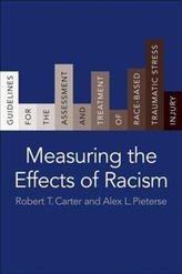 Measuring the Effects of Racism