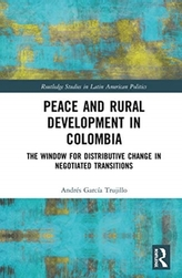 Peace and Rural Development in Colombia