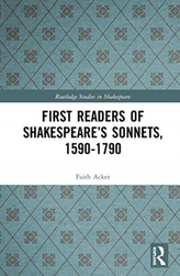 First Readers of Shakespeare\'s Sonnets, 1590-1790