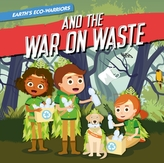 And the War on Waste
