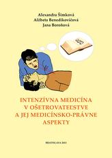 Intenzívna medicína v ošetrovateľstve a jej medicínsko-právne aspekty