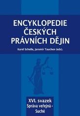 Encyklopedie českých právních dějin, XVI. svazek Správa veřejná - Suché