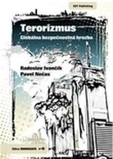 Terorizmus. Globálna bezpečnostná hrozba