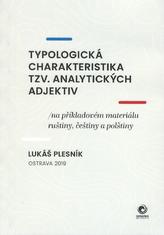 Typologická charakteristika tzv. analytických adjektiv