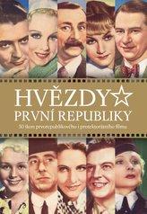 Hvězdy první republiky (druhé doplněné vydání)
