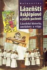 Balnearius Lázeňští Asklépiové a jejich pacienti