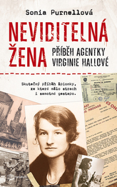 Neviditelná žena Příběh agentky Virginie Hallové
