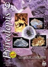 Přírodopis 9 pro základní školy Geologie a ekologie