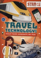 Travel Technology: Maglev Trains, Hovercraft and More