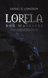 Lorela: Dog Warriors