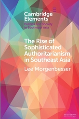 The Rise of Sophisticated Authoritarianism in Southeast Asia