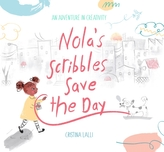 Nola\'S Scribbles Save the Day